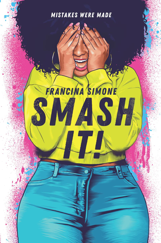 smash it francina simone ya young adult othello retelling shonda rhimes year of yes inspiration