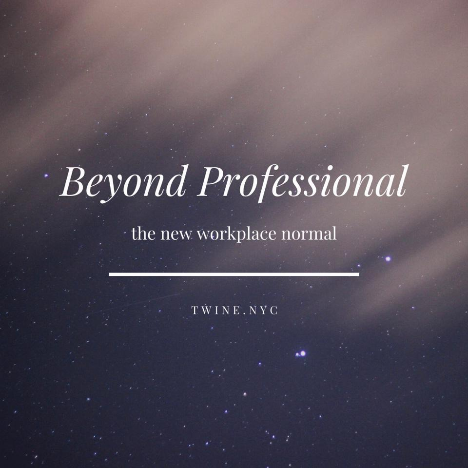 beyond professional