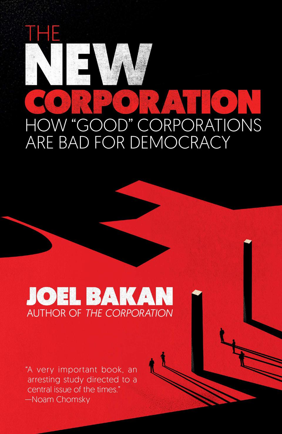 The New Corporation Book by Joel Bakan