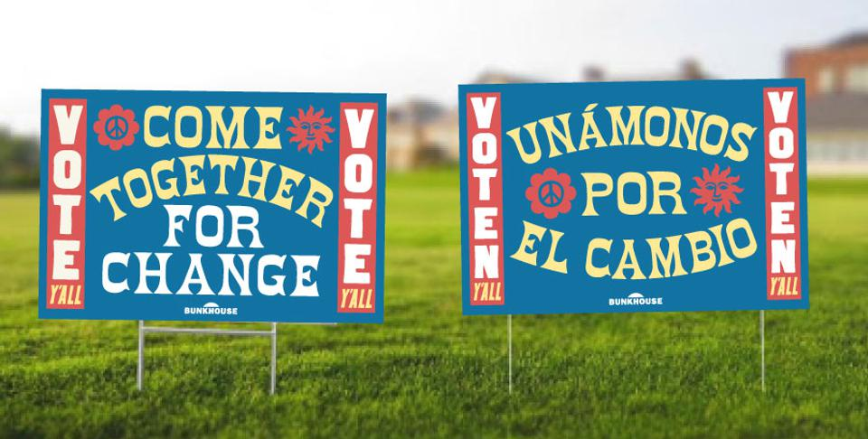 Guests can pick up election-themed yard signs from Bunkhouse's Austin Motel.