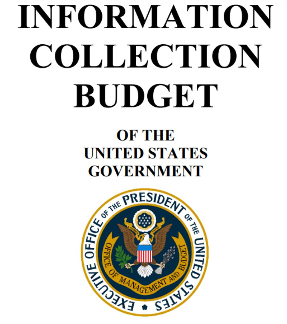 Information Collection Budget of the U.S. Government