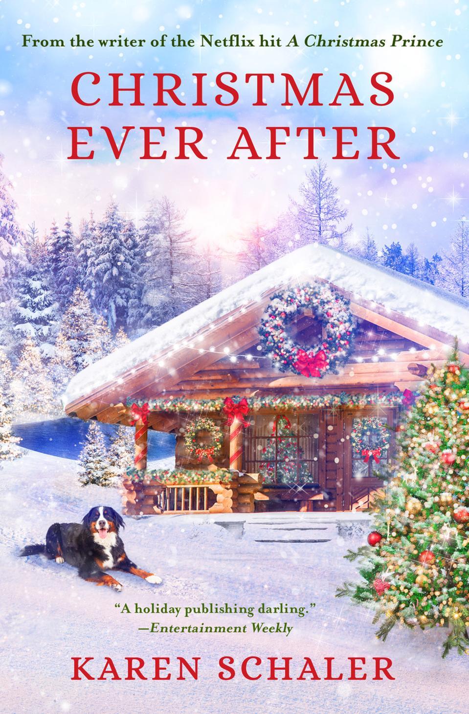 Karen Schaler's newest novel Christmas Ever After