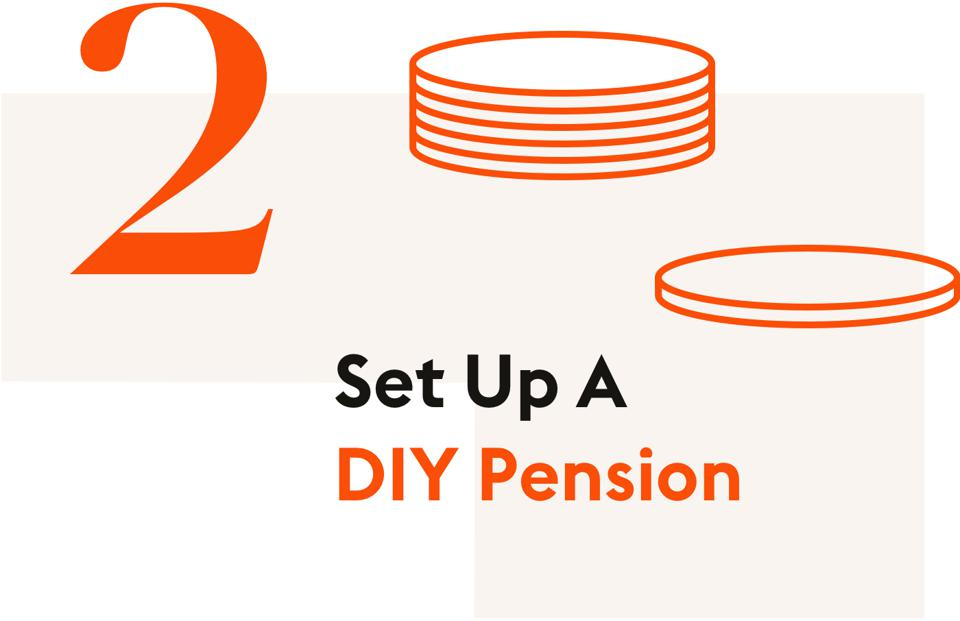 #2: Set Up A Do-It-Yourself Pension