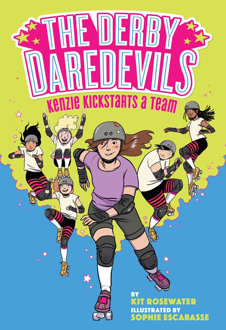 derby daredevils kenzie kickstarts a team kit rosewater sophie escabasse middle grade
