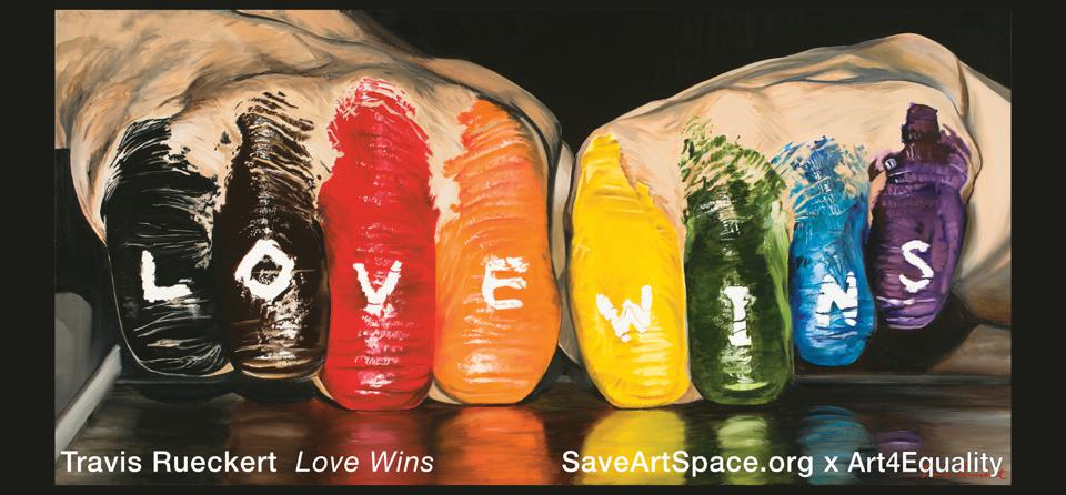 Travis Rueckert, ″Love Wins,″ Public Art Billboard Series ″Art4Equality x Life, Liberty, The Pursuit of Happiness″ Presented by SaveArtSpace and Art4Equality in collaboration with The Untitled Space.