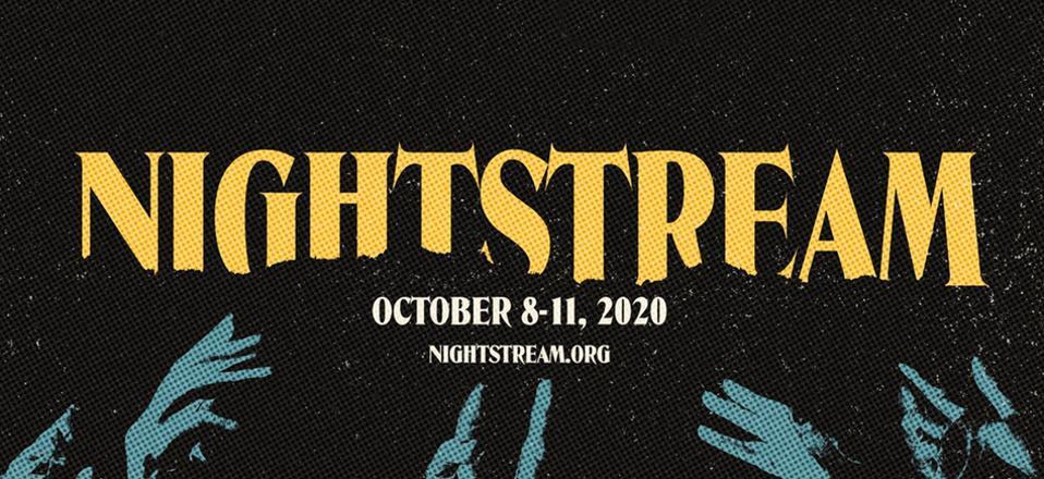 Nightstream (October 8-11)