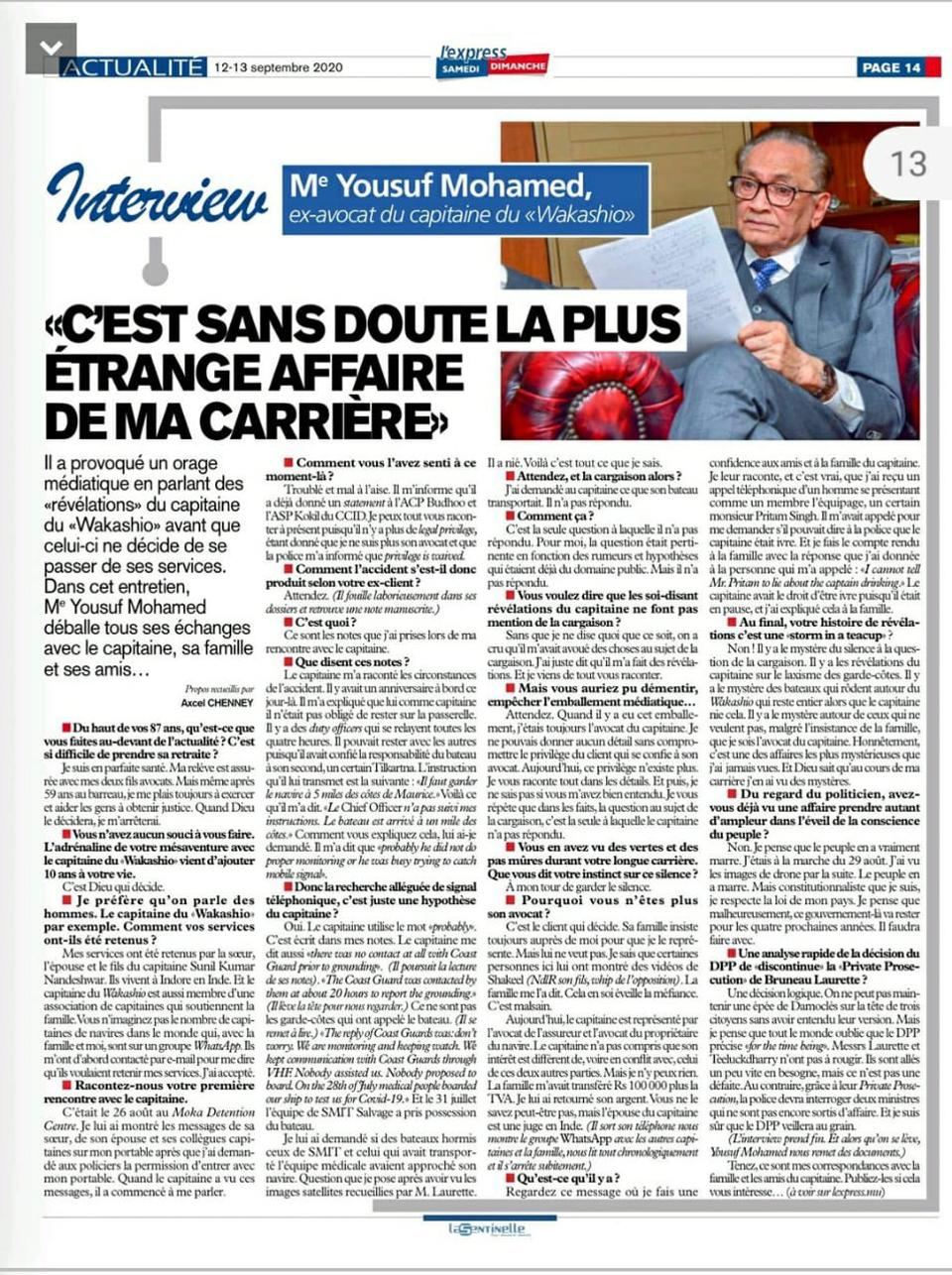 The 12 September Interview in the largest Mauritian newspaper, L'Express, contained explosive details about how Mr Mohamed was ejected from the case in preference for lawyers appointed by the insurer and shipowner.