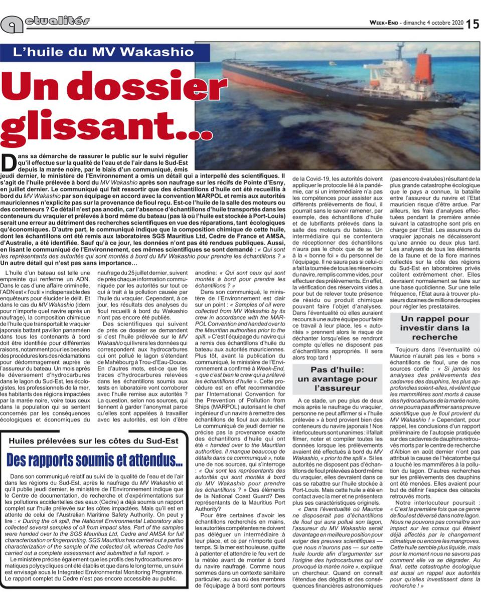 4 Oct 2020: The detailed analysis in Le Mauricien raised serious questions about the robustness of the sample collection, chain of collection and analysis of the oil fingerprinting for the four types of oil on the Wakashio
