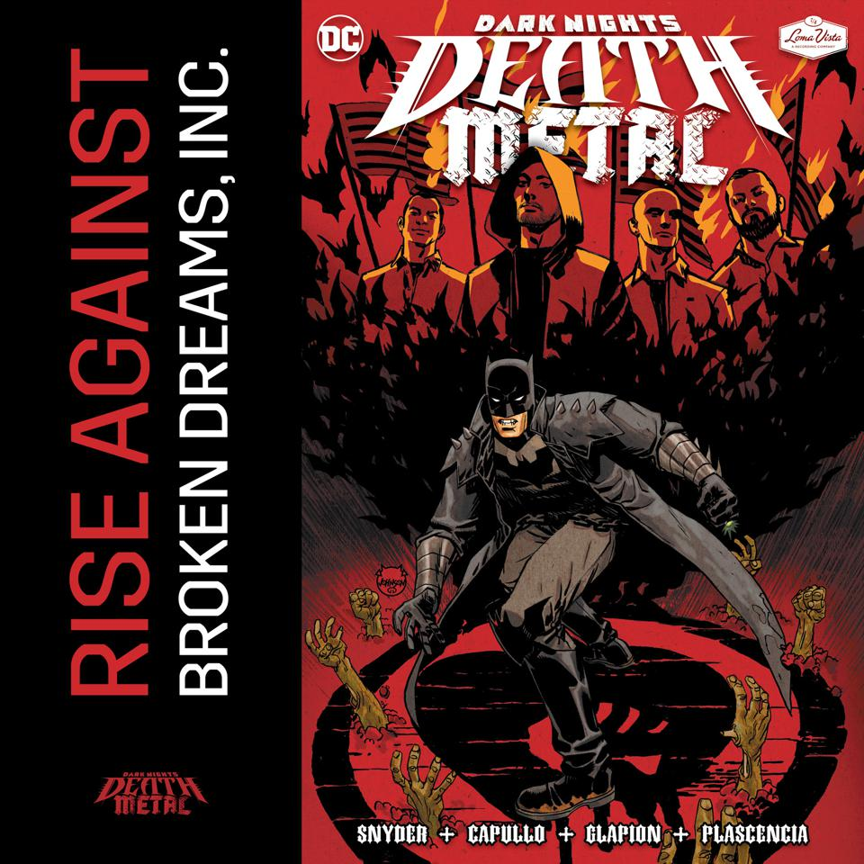 The new Rise Against single ″Broken Dreams, Inc.″ appears on the 'Dark Nights: Death Metal' featuring an animated video collaboration with DC Comics