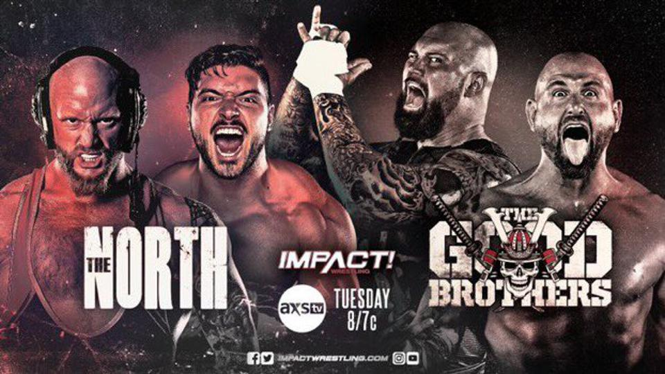 The Good Brothers battled The North in the IMPACT Wrestling main event.