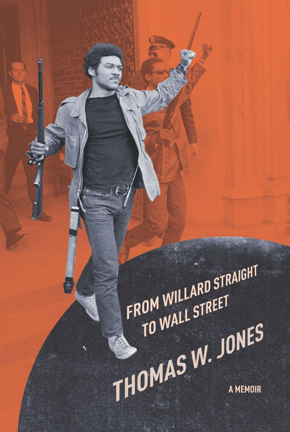 Tom Jones led the armed takeover of Willard Straight Hall at Cornell University in 1969.