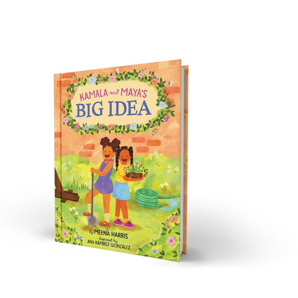 ″Kamala and Maya's Big Idea″ based on a true childhood story about Kamala Harris and Maya Harris written by Meena Harris.