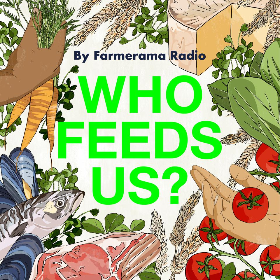 Who Feeds Us Podcast
