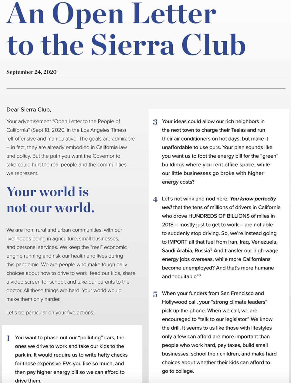 The letter to the Sierra Club said ″Your world is not our world.″