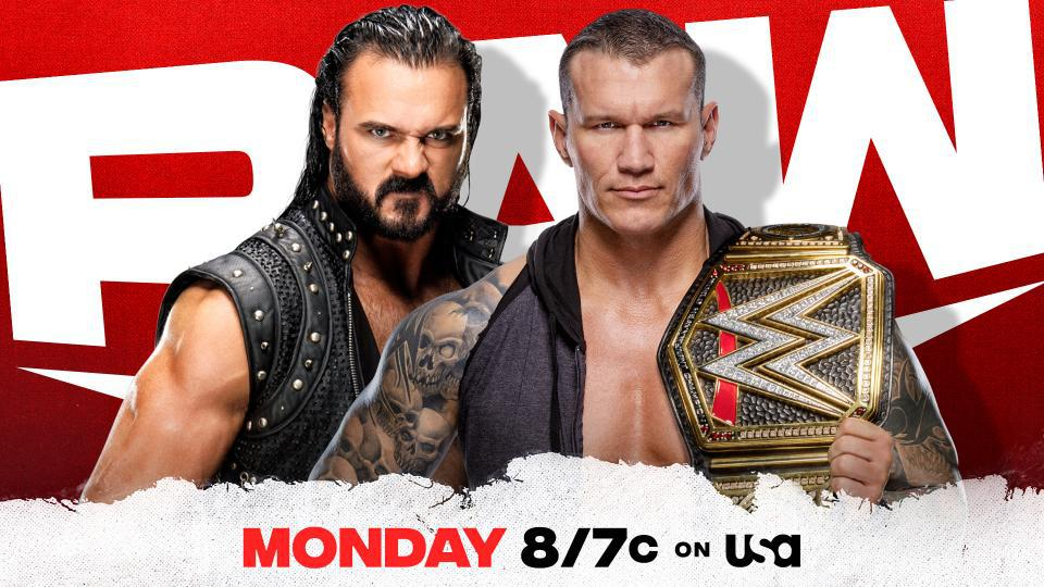 Randy Orton and Drew McIntyre will face off for the WWE Championship on Raw.