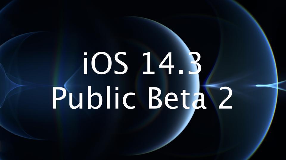 iOS 14.3 Public Beta 2