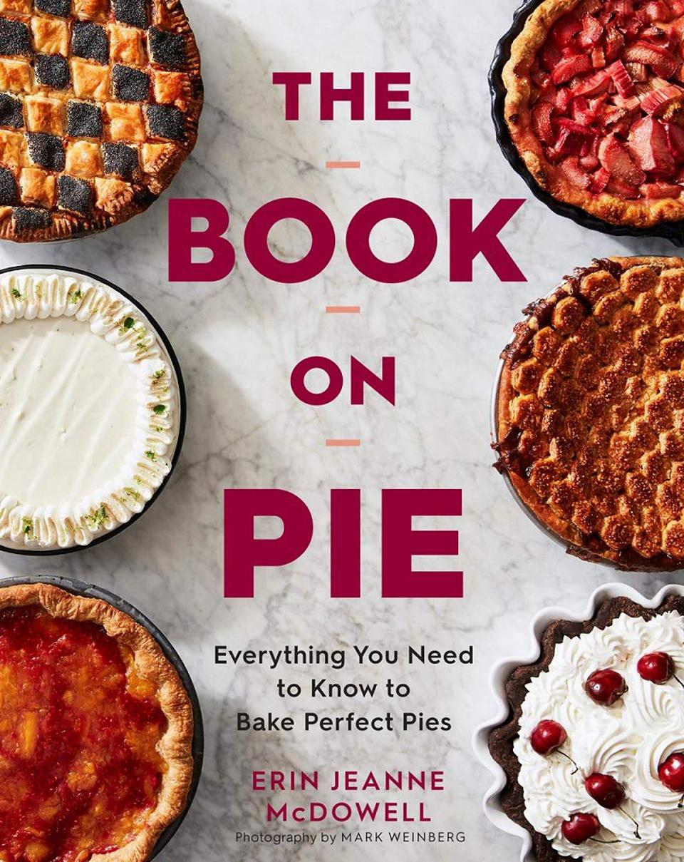 The Book on Pie, Erin McDowell