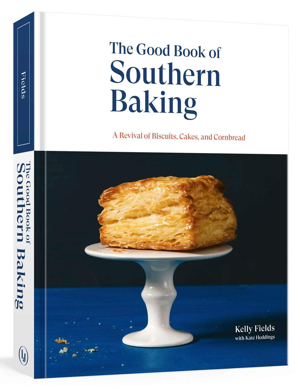 The Good Book of Southern Baking, Kelly Fields and Kate Heddings