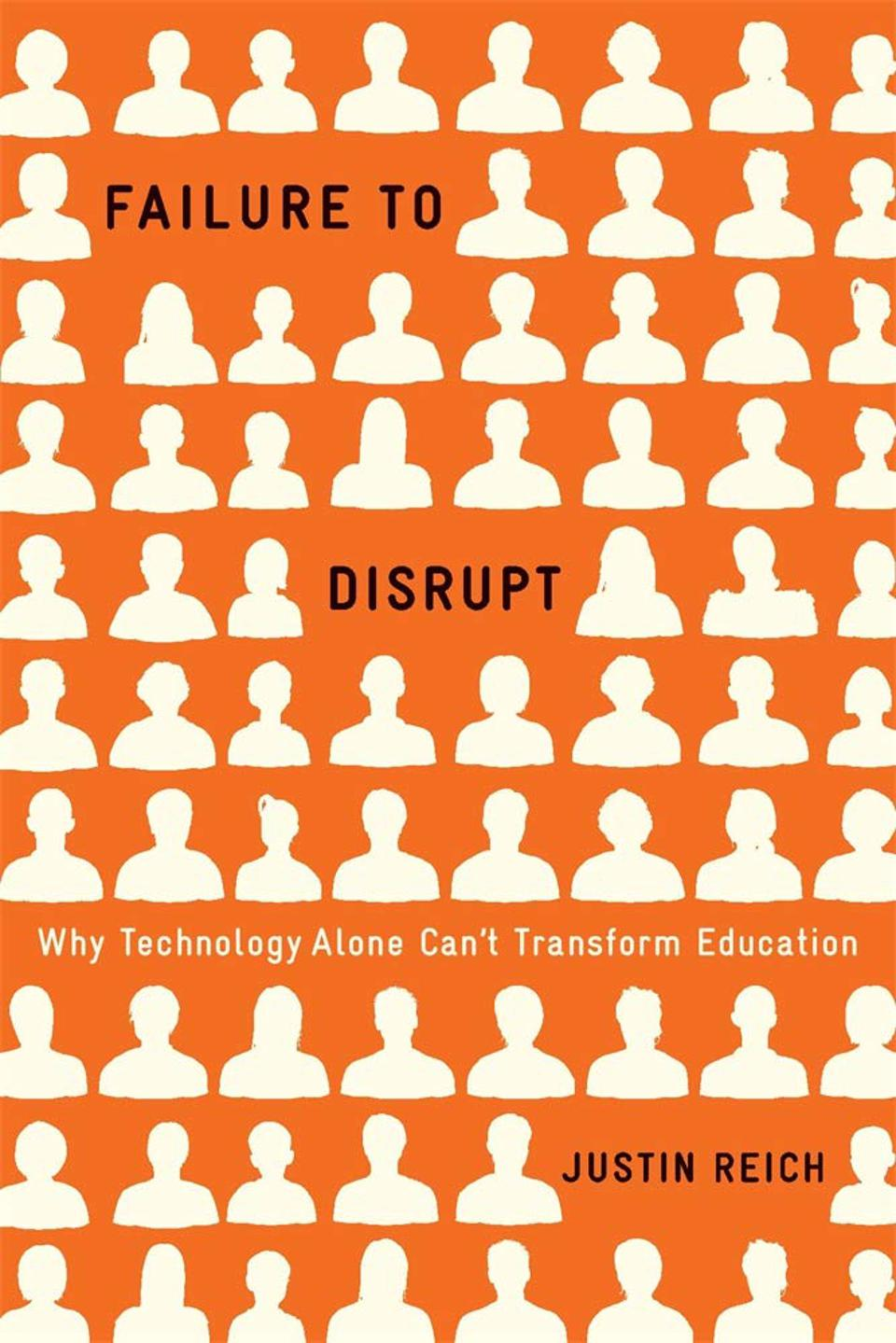 Cover of the book, Failure to Disrupt
