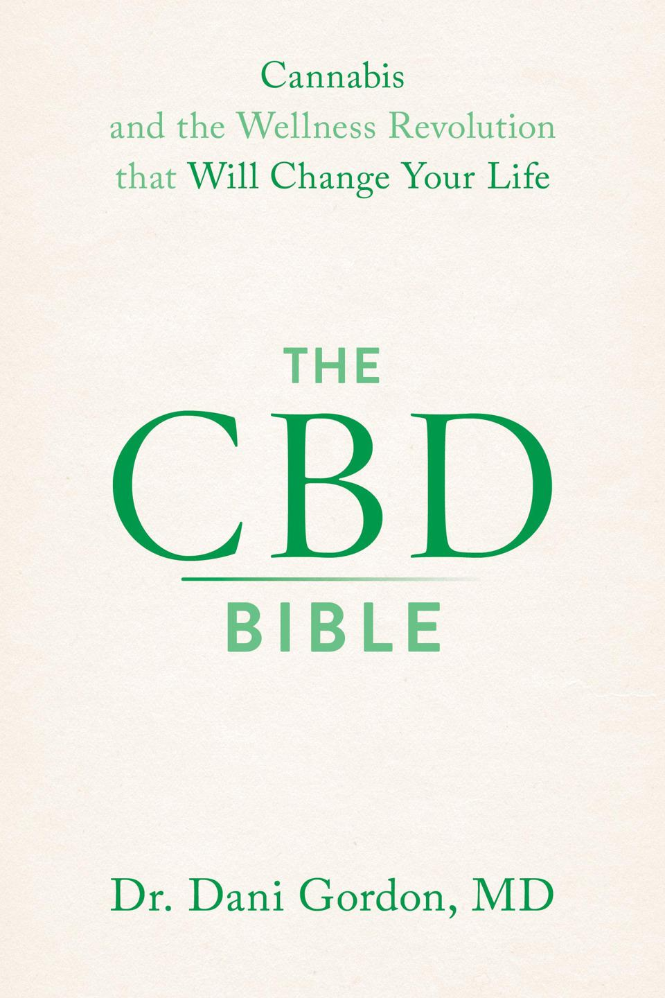 The CBD Bible by Dani Gordon, MD