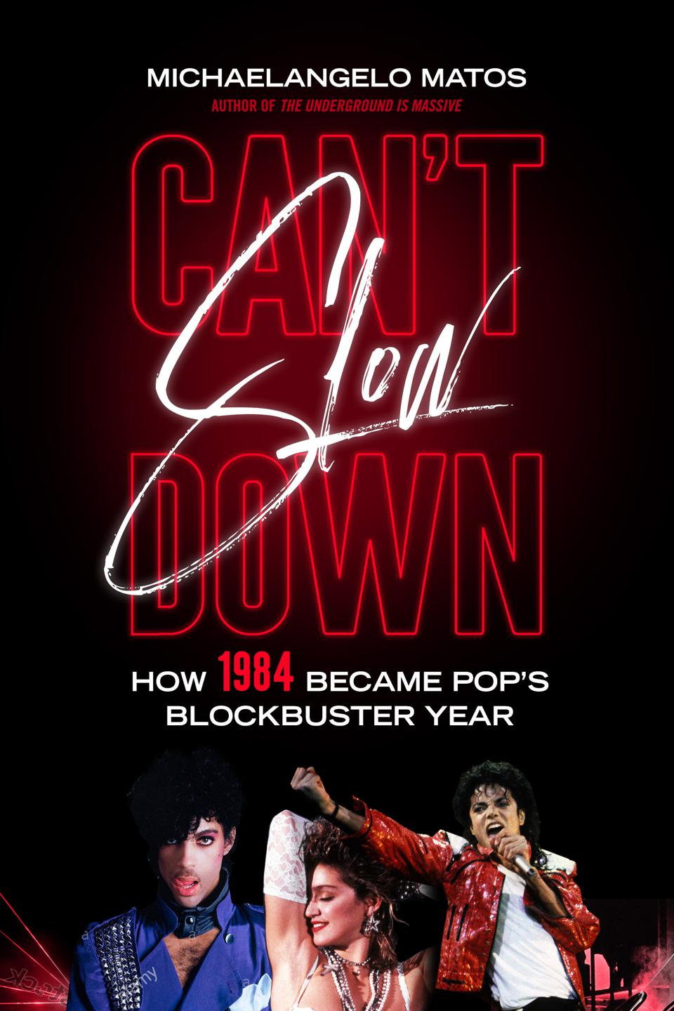 Cover of 'Can't Slow Down' by Michaelangelo Matos.