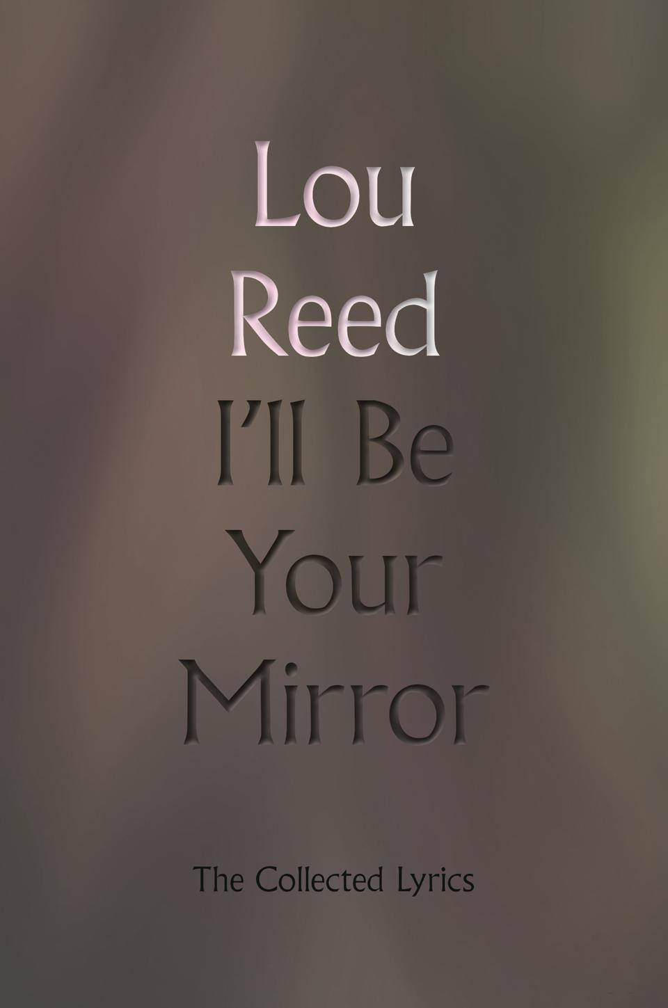 Cover of 'I'll Be Your Mirror' by Lou Reed.
