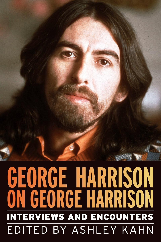 Cover of 'George Harrison on George Harrison,' edited by Ashley Kahn.