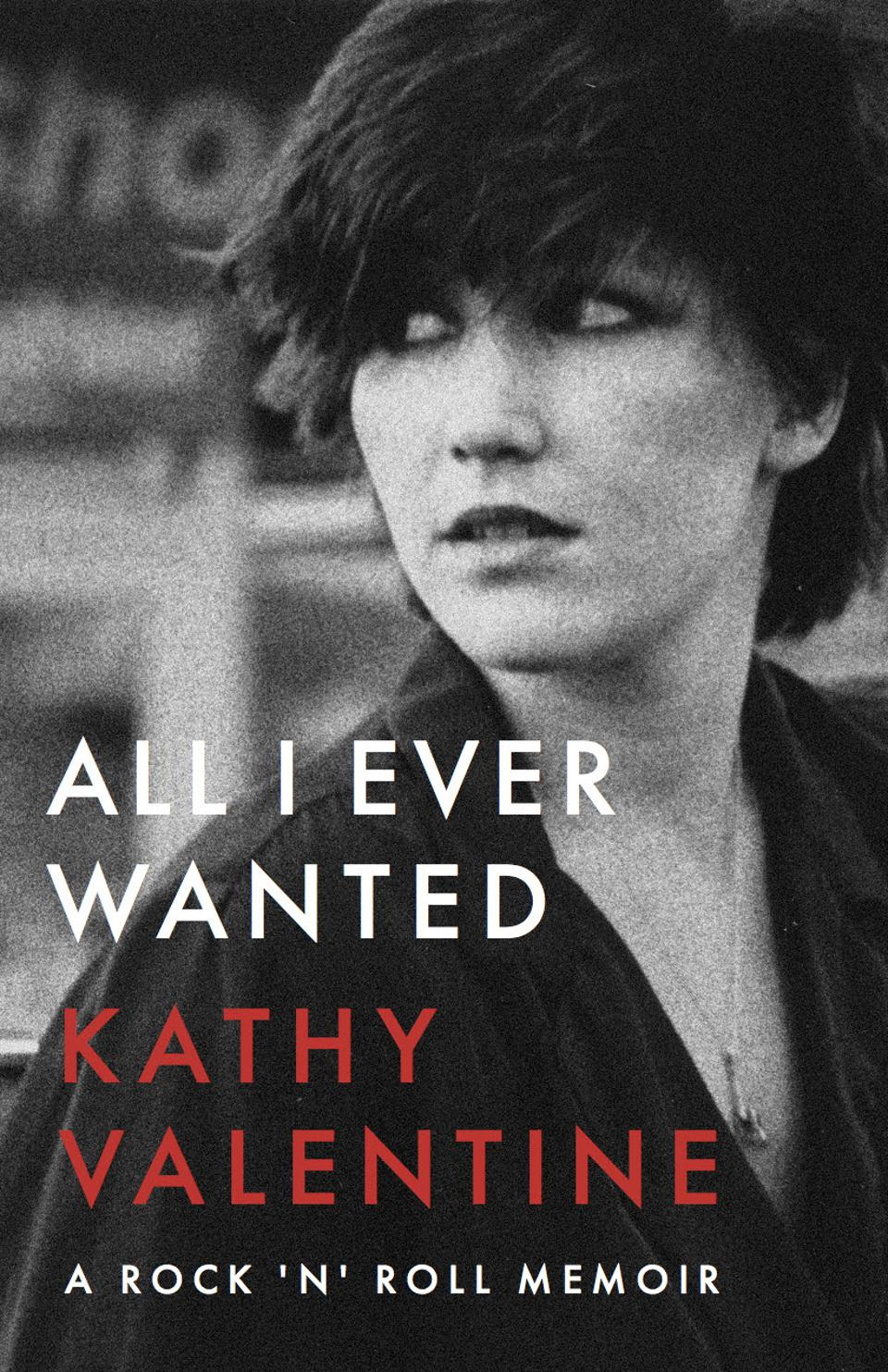 Cover of 'All I Ever Wanted' by Kathy Valentine.