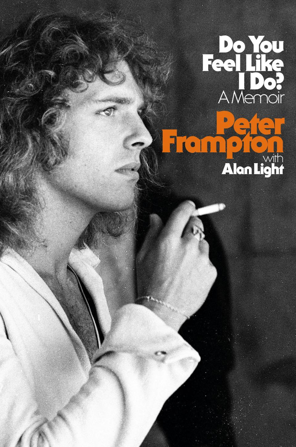 Cover of 'Do You Feel Like I Do?' by Peter Frampton with Alan Light.