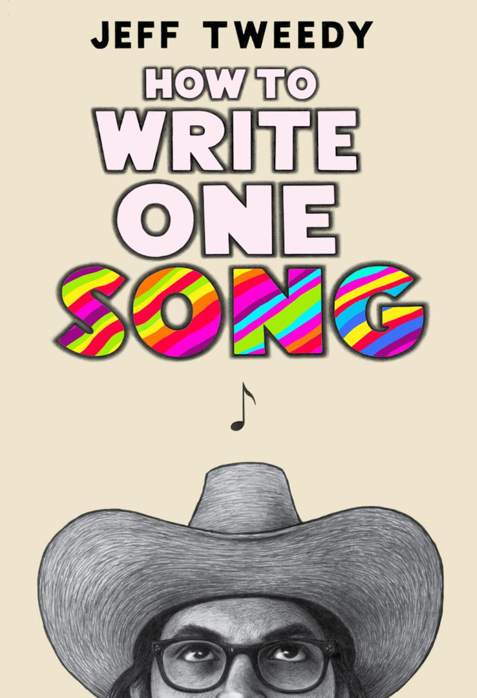 Cover of 'How to Write One Song' by Jeff Tweedy.