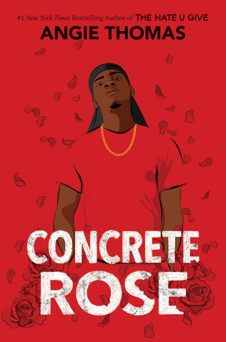 concrete rose angie thomas the hate u give young adult book cover ya novel fiction