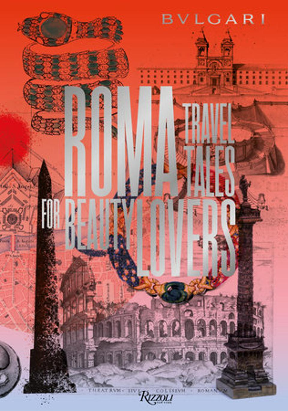 ″Bulgari Roma: Travel Tales For Beauty Lovers″ book