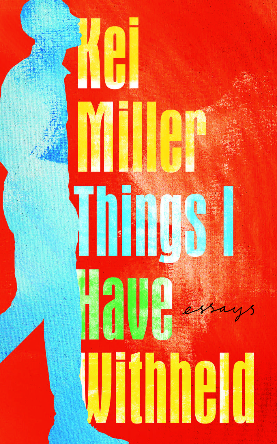 things i have withheld kei miller essays canongate