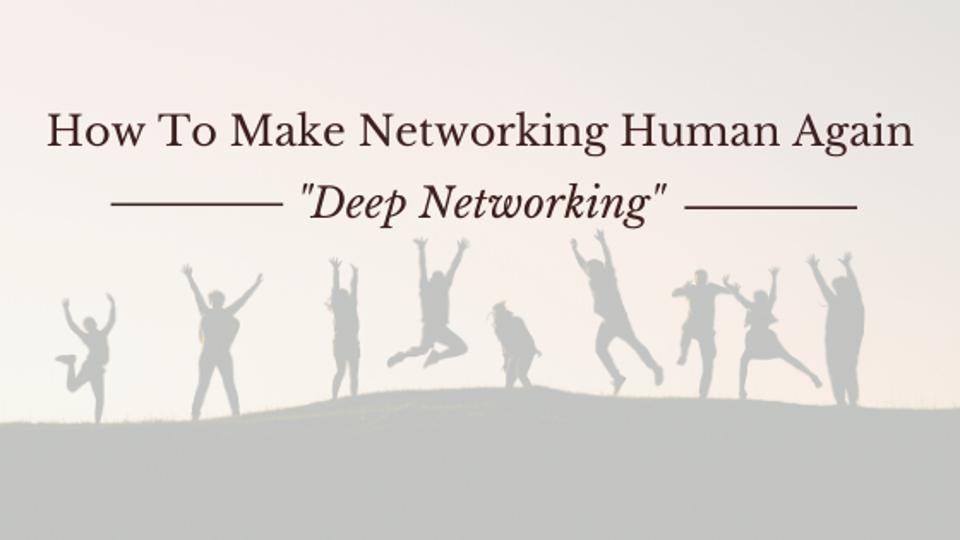 How To Make Networking Human Again