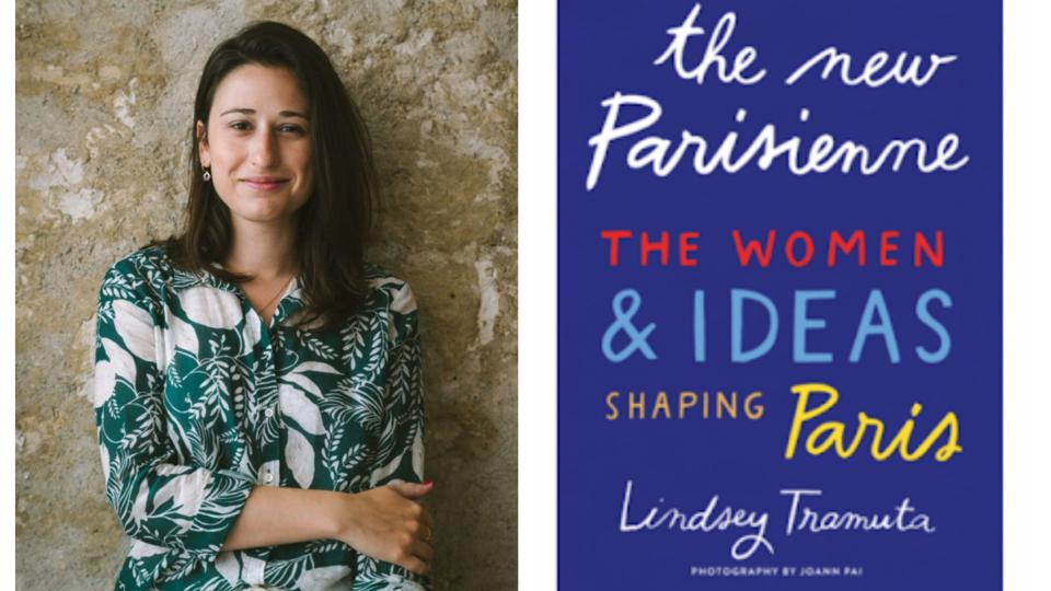 Lindsey Tramuta is the author of ″The New Parisienne″