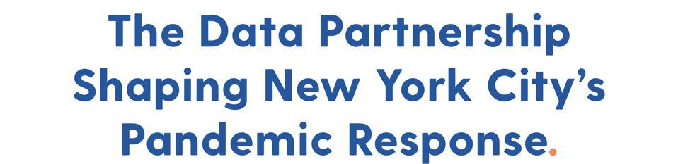 The Data Partnership Shaping New York City's Pandemic Response