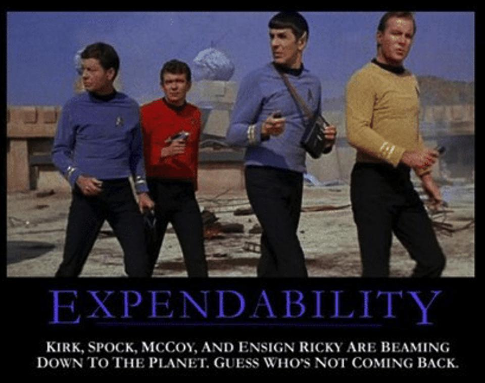 Kirk, Spock and McCoy will return from this planet. The dude in the red shirt? Not so much.