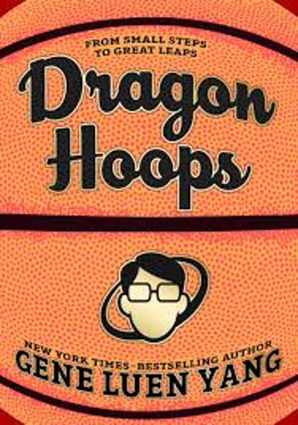 Cover to Dragon Hoops, Gene Yuen Lang, kids YA graphic novel 2020