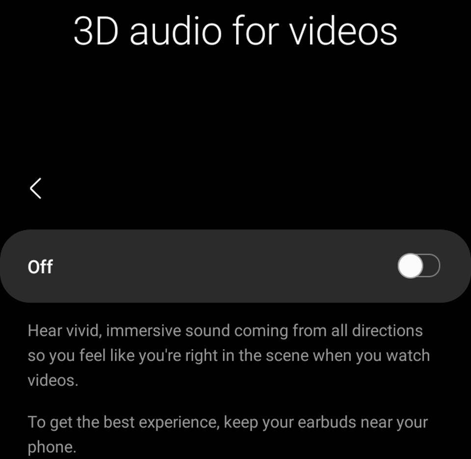 3D audio for videos coming to Samsung Galaxy Buds Pro.