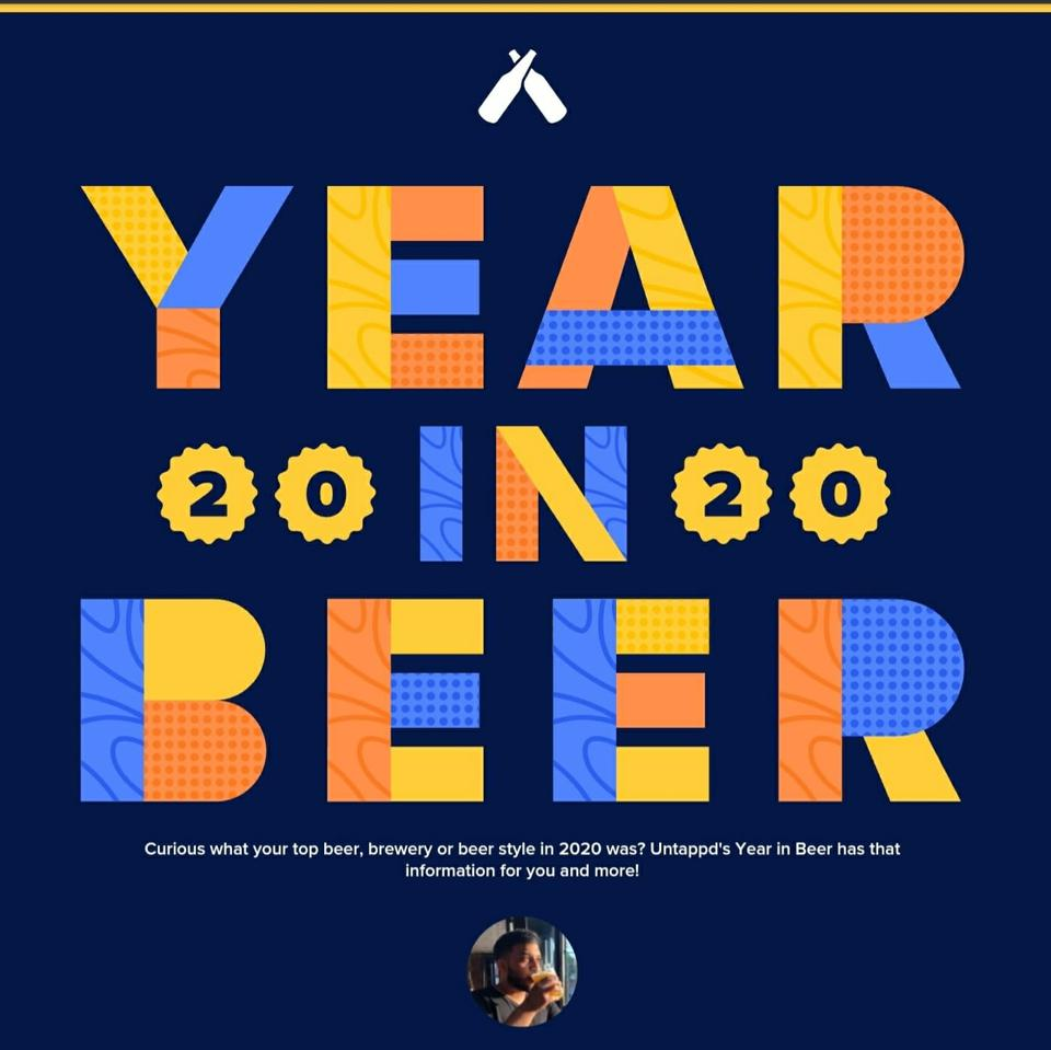 Untappd's 2020 Year In Beer is officially out!
