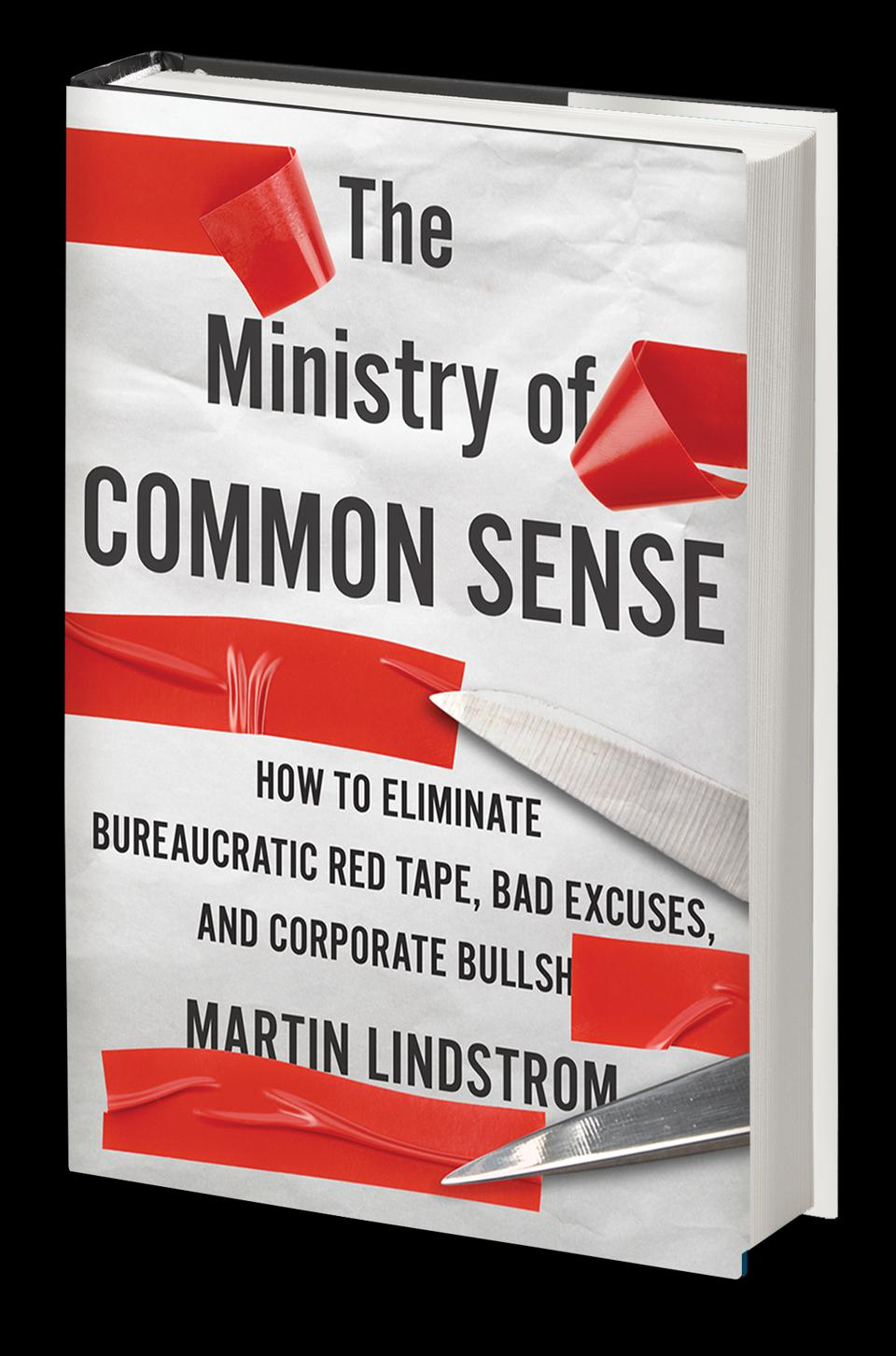Martin Lindstrom is pushing organizations to reimagine how they do business, eliminate bureaucracy, and increase common sense at the individual and organizational levels.