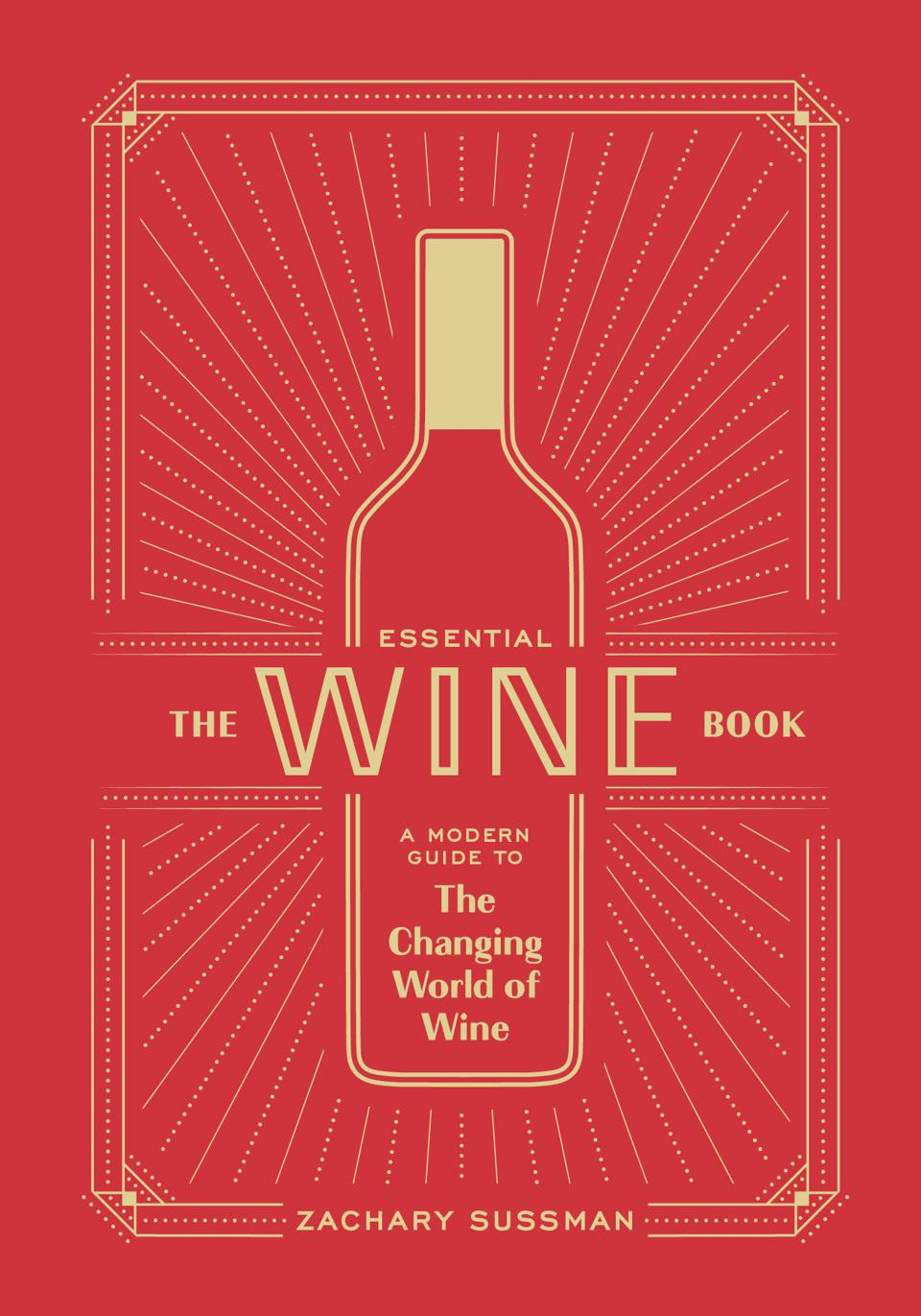 Red cover of book with gold wine bottle reads The Essential Wine Book