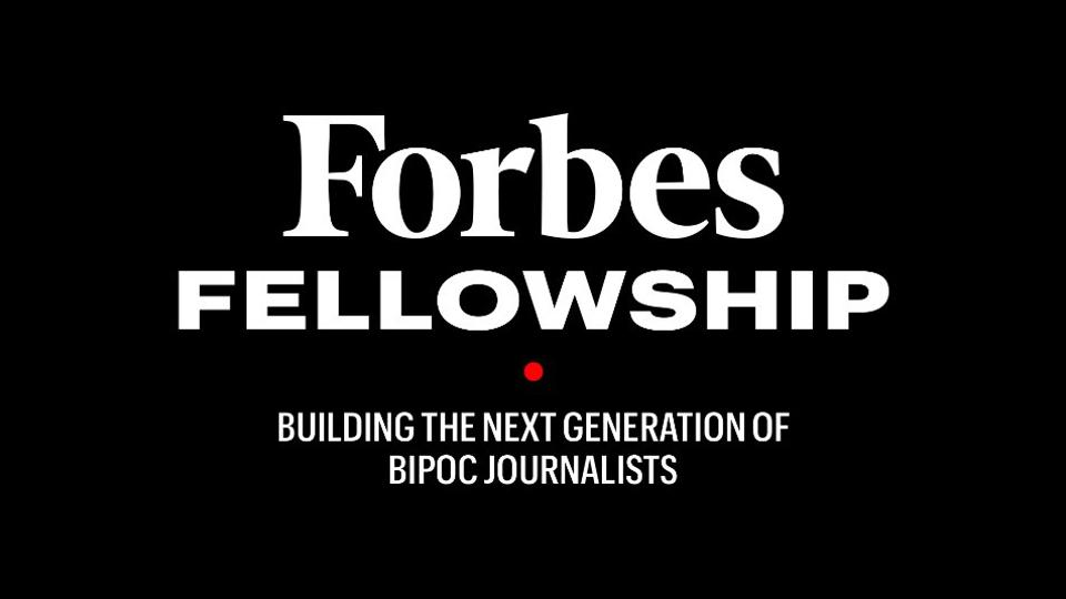 Forbes Announces Forbes Fellowship For Business Journalism