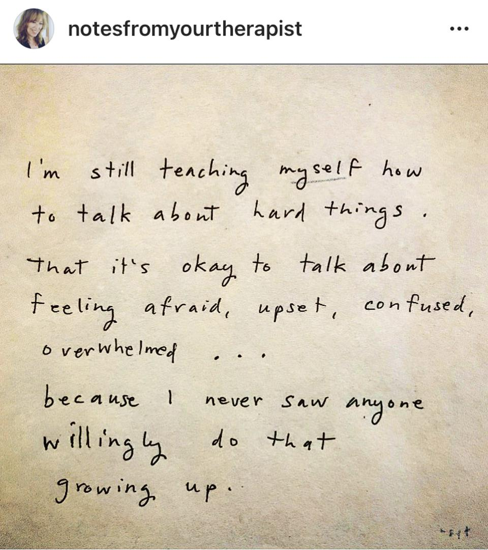 A note from her Instagram page showcasing how hard it is to talk about feelings.