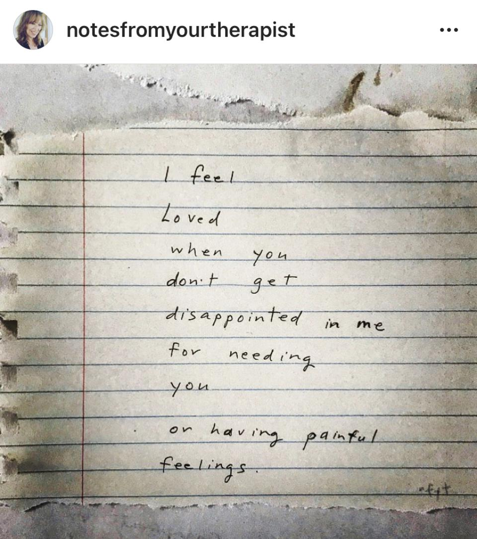 An example of a note that discusses feeling needy for having emotions.