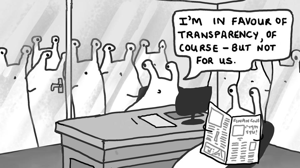 A joke about businesses and transparency.