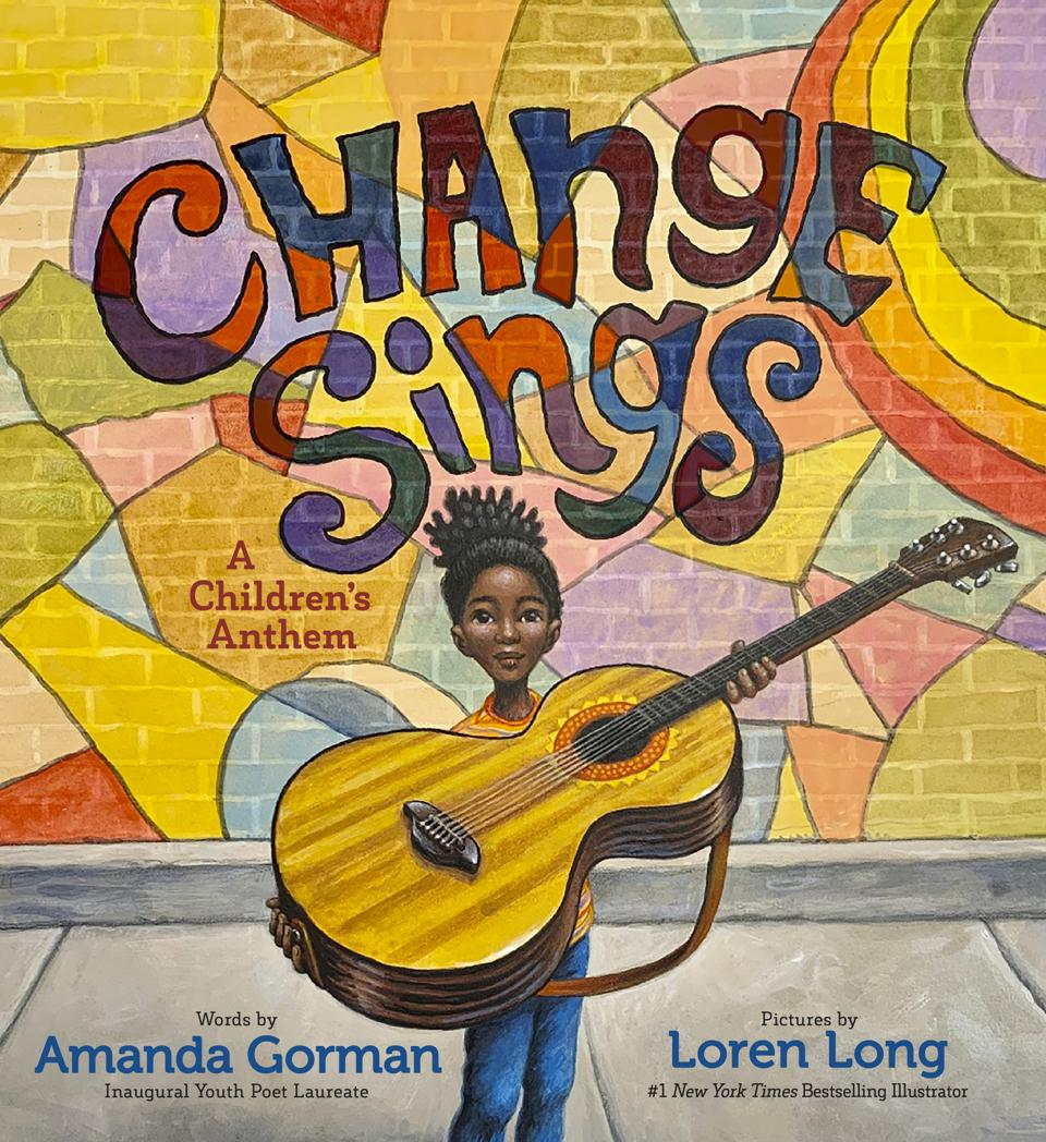 amanda gorman national youth poet laureate biden inauguration change sings children's book