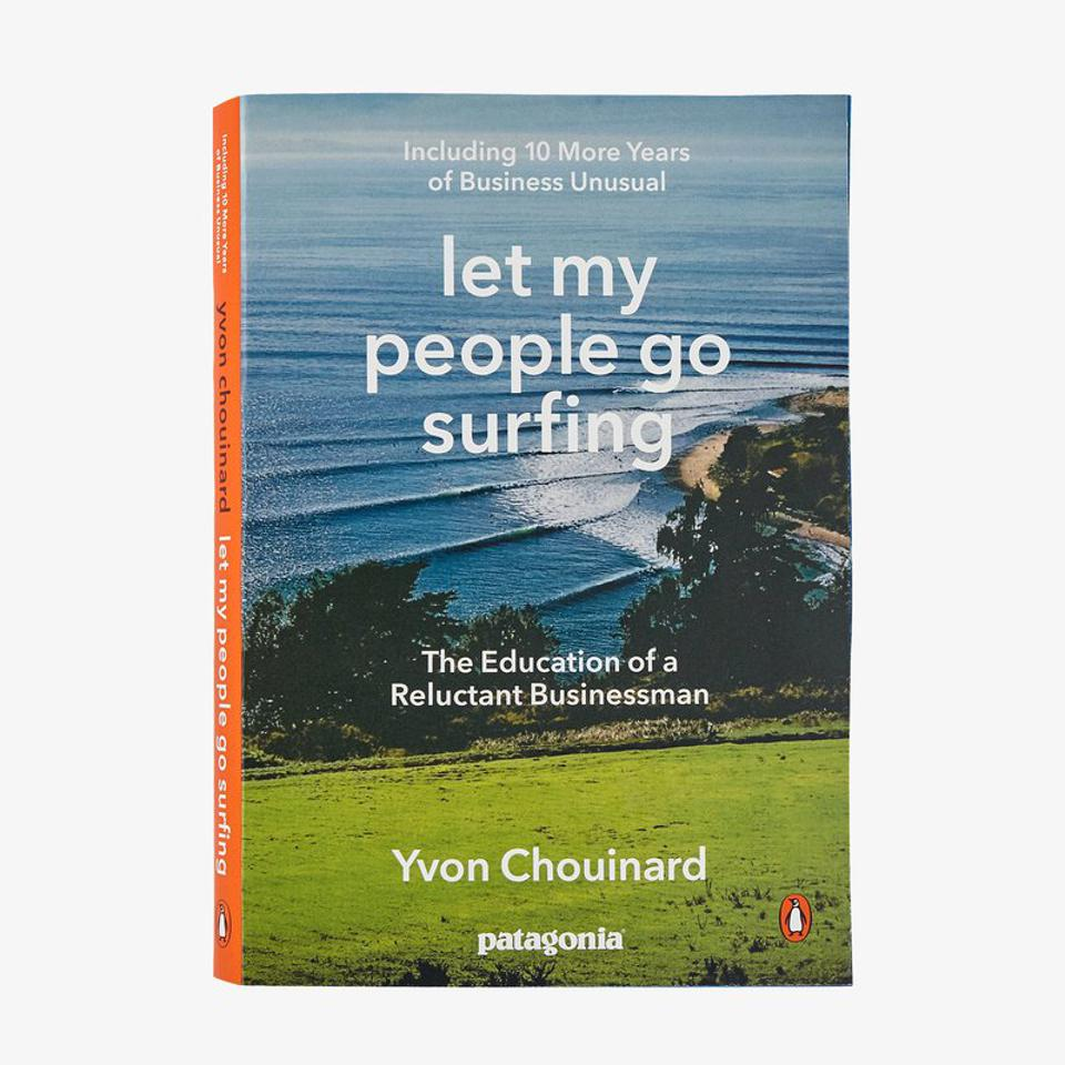 Let My People Go Surfing, By Yvon Chouinard