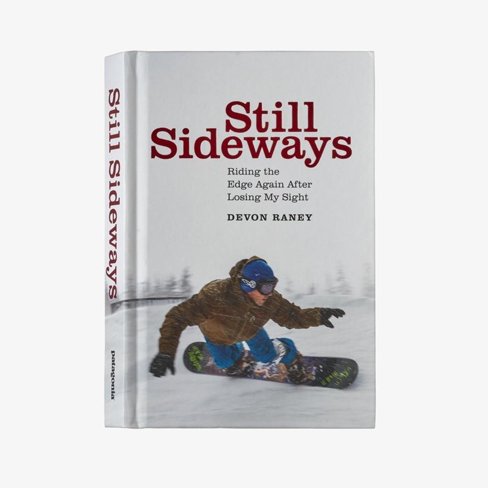 Still Sideways, By Devon Raney