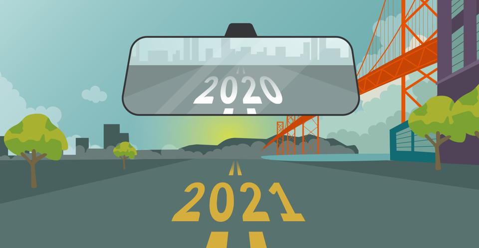 Looking at the road ahead, with 2020 in the rearview mirror